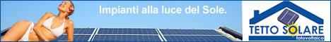 Tetto Solare -  Impianti Fotovoltaici